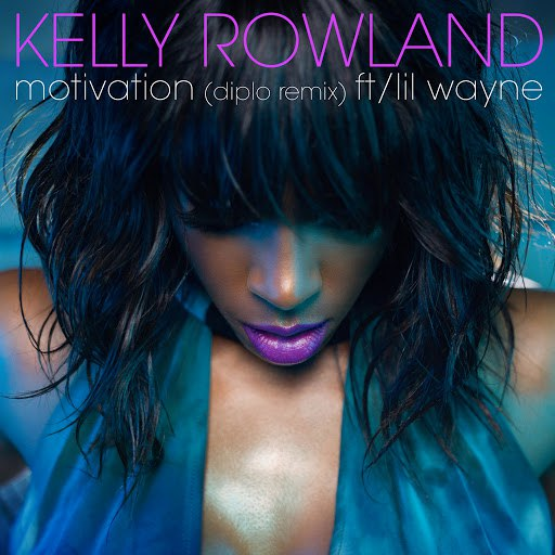 Kelly Rowland альбом Motivation (Diplo Remix)