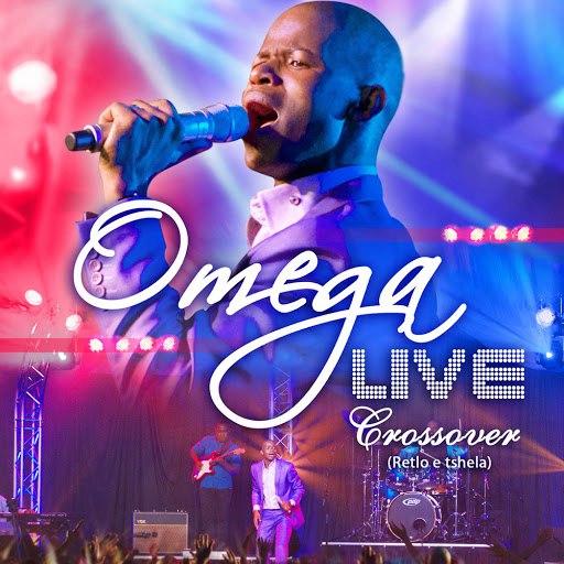 Omega альбом Crossover (Retlo E Tshela) [Live]