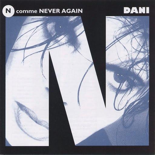 Dani альбом N comme Never Again
