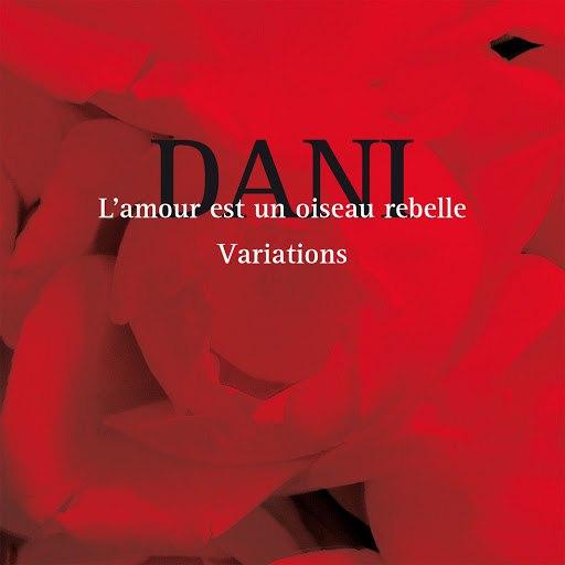 Dani альбом L' amour est un oiseau rebelle (Variations)