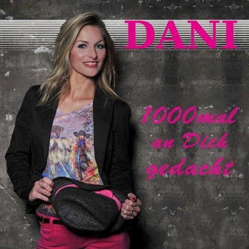 Dani альбом 1000Mal an Dich gedacht