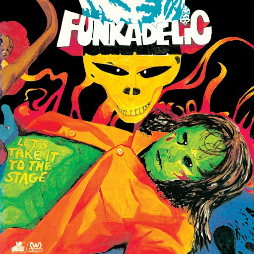 Funkadelic альбом Let's Take It to the Stage