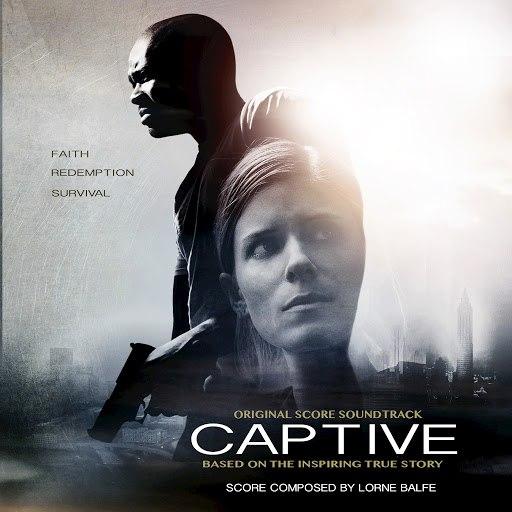 Lorne Balfe альбом Captive (Original Score)