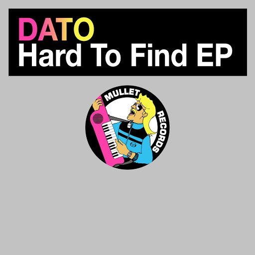 Dato альбом Hard to Find EP