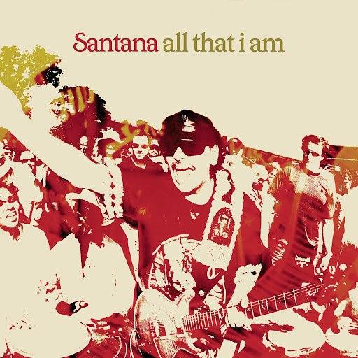 Santana альбом All That I Am