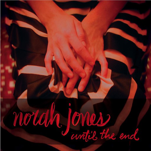 Norah Jones альбом Until The End