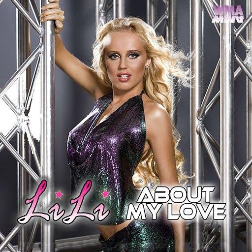 Lili альбом About My Love