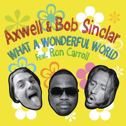 Axwell альбом What A Wonderful World