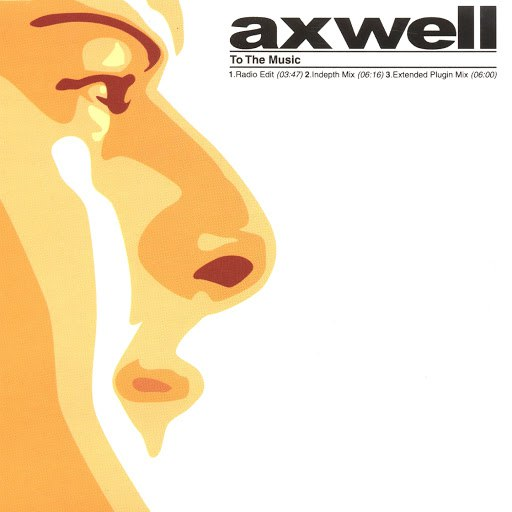 Axwell альбом To the Music
