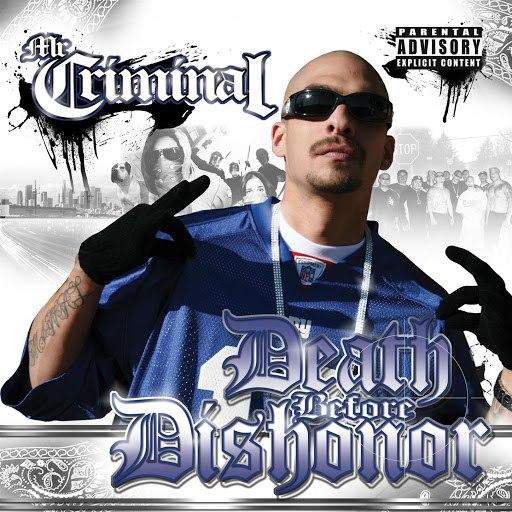 Mr. Criminal альбом Death Before Dishonor (Death Before Dishonor )