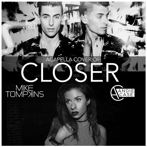 Mike Tompkins альбом Closer (feat. Andie Case)