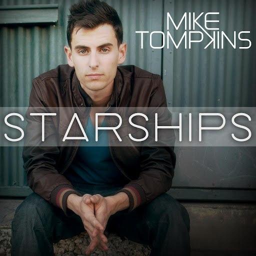Mike Tompkins альбом Starships (feat. Johnny Reubonic)