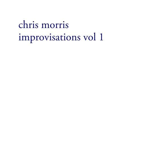 Chris Morris альбом improvisations vol 1