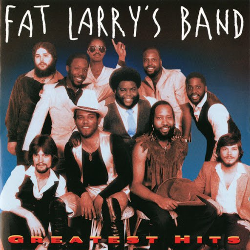 Fat Larry's Band альбом Greatest Hits (Remastered)