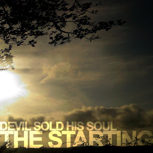 Devil Sold His Soul альбом The Starting