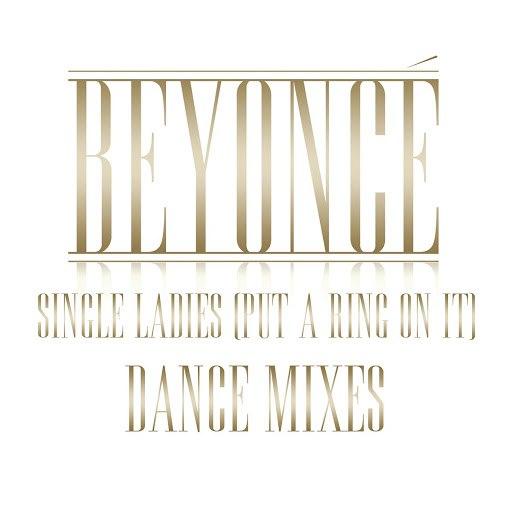 Beyoncé альбом Single Ladies (Put A Ring On It): Dance Mixes