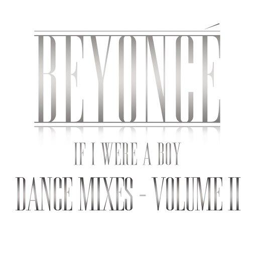 Beyoncé альбом If I Were A Boy: Dance Mixes, Vol II