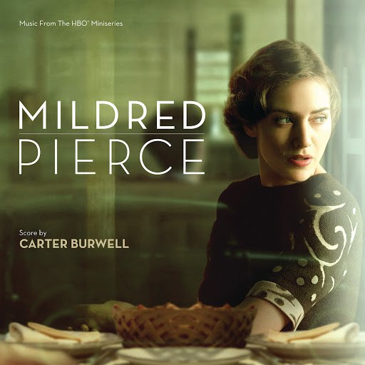 Carter Burwell альбом Mildred Pierce (Music From The HBO Miniseries)