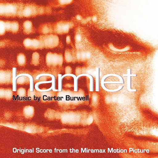 Carter Burwell альбом Hamlet (Original Score From The Miramax Motion Picture)