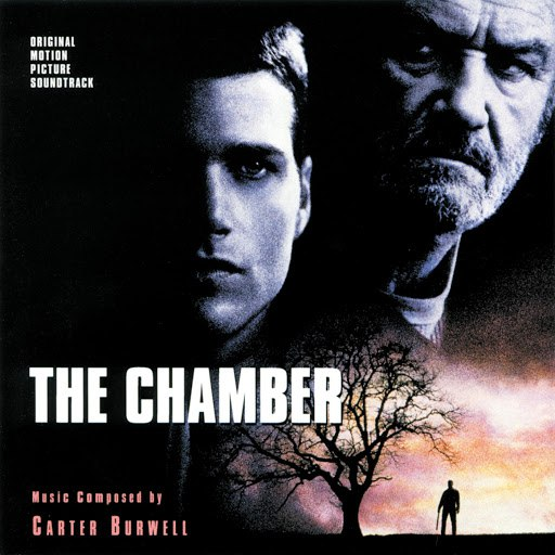 Carter Burwell альбом The Chamber (Original Motion Picture Soundtrack)
