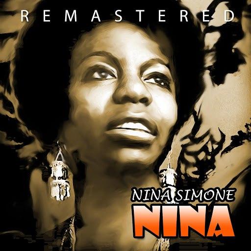 Nina Simone альбом Nina (Remastered)