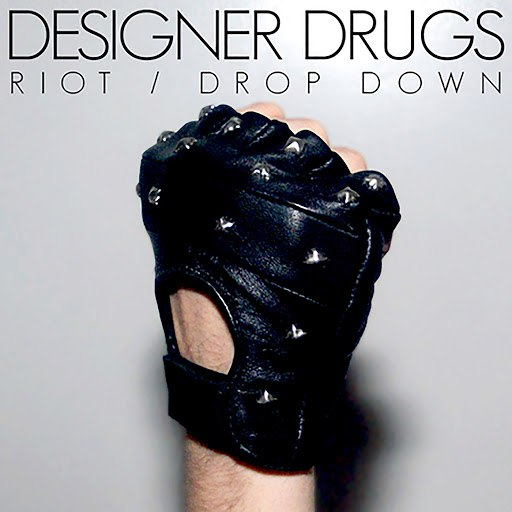 Designer Drugs альбом Riot / Drop Down