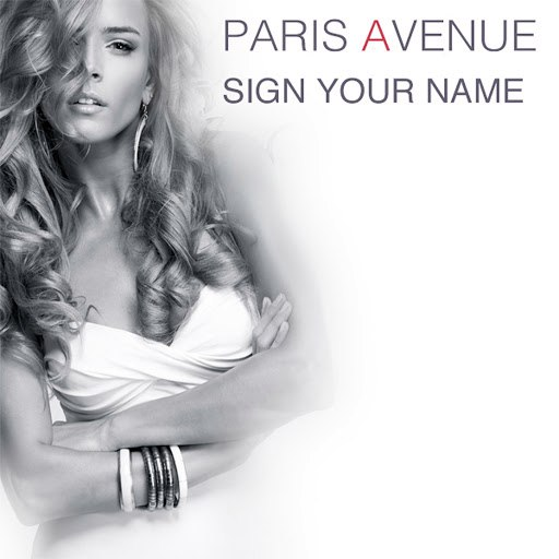 Paris Avenue альбом Sign Your Name