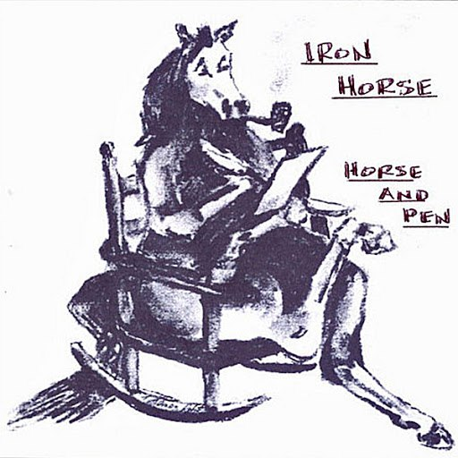 Iron Horse альбом Horse and Pen