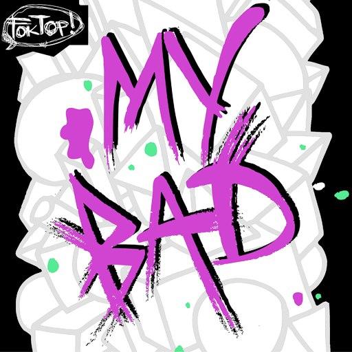 The Partysquad альбом My Bad (The Remixes)