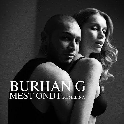 Burhan G альбом Mest Ondt