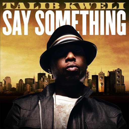 Talib Kweli альбом Say Something