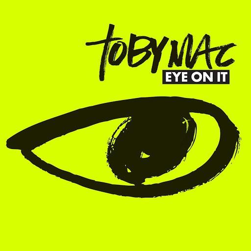 TobyMac альбом Eye On It