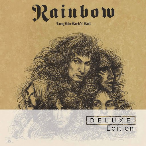 Rainbow альбом Long Live Rock 'n' Roll (Deluxe Edition)