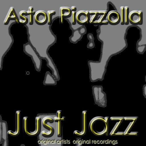 Астор Пьяццолла альбом Just Jazz