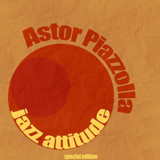 Астор Пьяццолла альбом Jazz Attitude (Remastered)