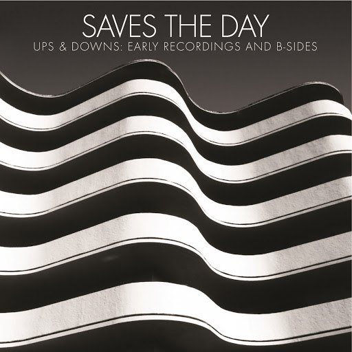 Saves The Day альбом Ups & Downs: Early Recordings And B-Sides