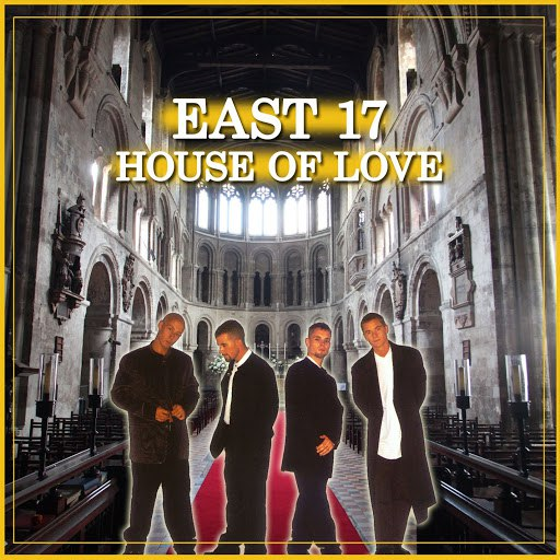 East 17 альбом House of Love (Pedigree Mix)
