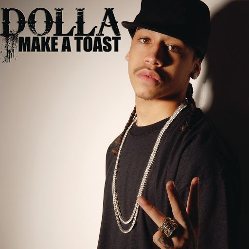 Dolla альбом Make a Toast