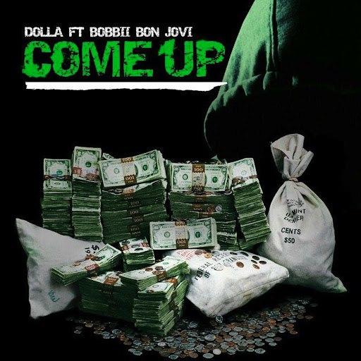 Dolla альбом Come up (feat. BoBBII Bon Jovi)