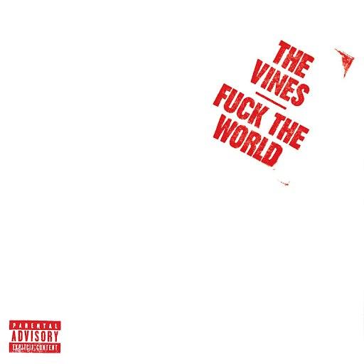 The Vines альбом F.T.W.