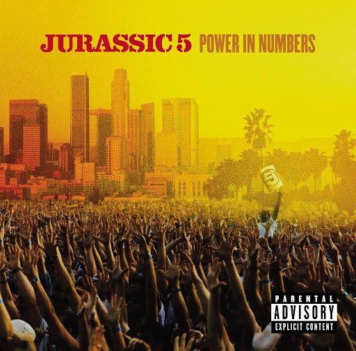 Jurassic 5 альбом Power In Numbers