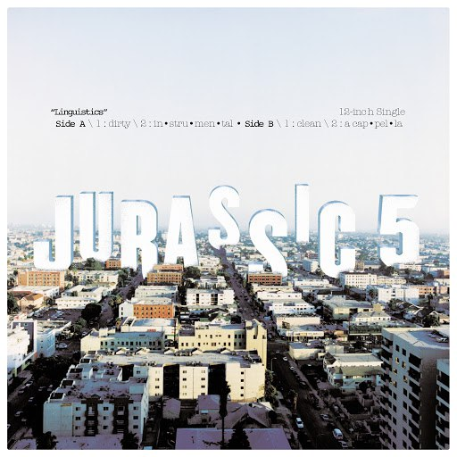 Jurassic 5 альбом Linguistics