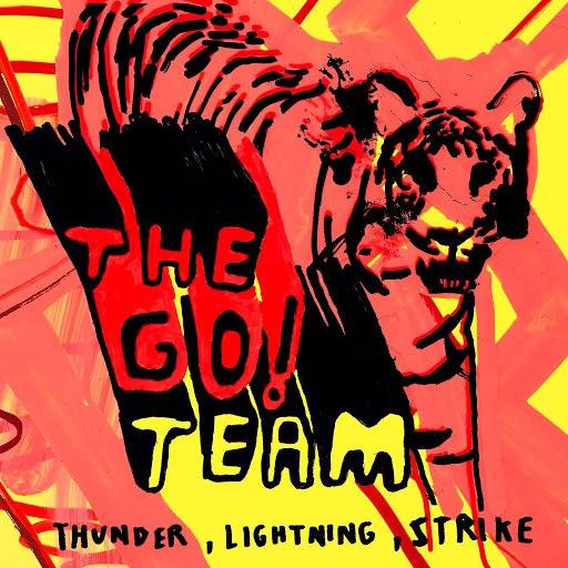 The Go! Team альбом Thunder, Lightning, Strike