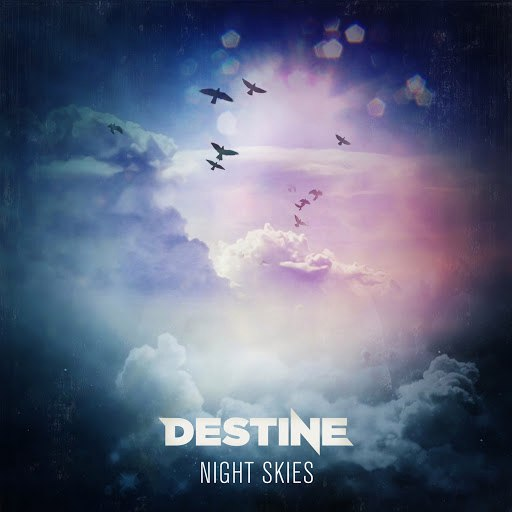 Destine альбом Night Skies