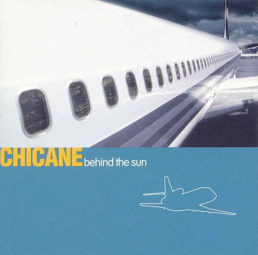 Chicane альбом Behind The Sun