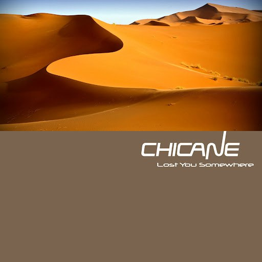 Chicane альбом Lost You Somewhere