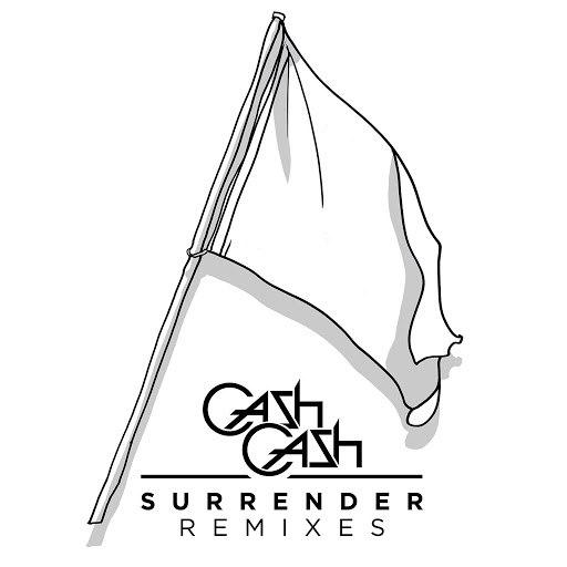 Cash Cash альбом Surrender Remixes