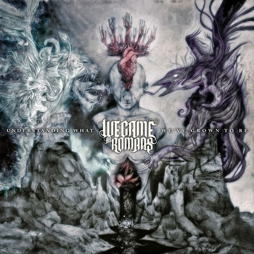 We Came As Romans альбом Understanding What We've Grown To Be