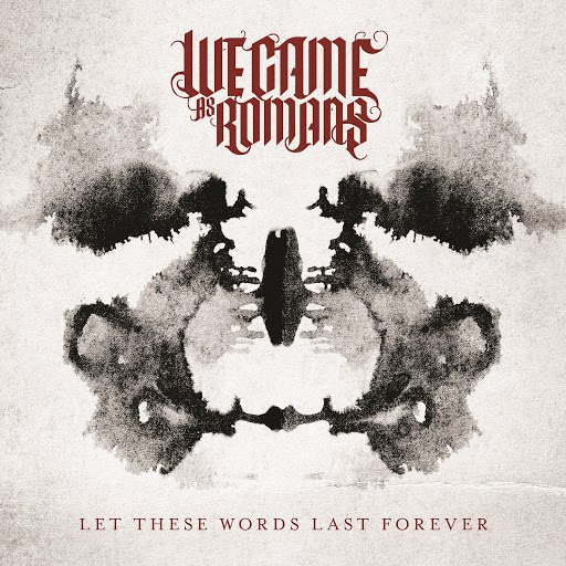 We Came As Romans альбом Let These Words Last Forever