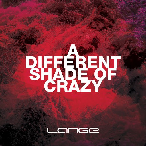 Lange альбом A Different Shade Of Crazy